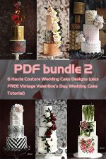 PDF Bundle 2= 6 Haute Couture Wedding Cake Designs (plus FREE Vintage Valentine's Day Wedding Cake Tutorial)